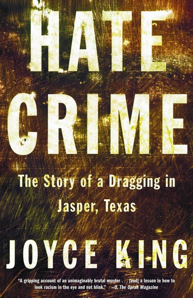 Hate Crime: The Story of a Dragging in Jasper, Texas als Taschenbuch