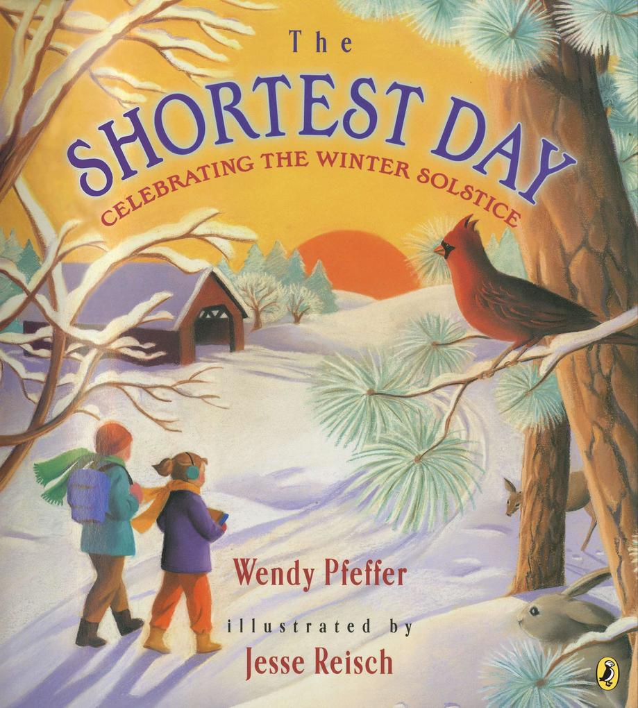 The Shortest Day: Celebrating the Winter Solstice als Buch