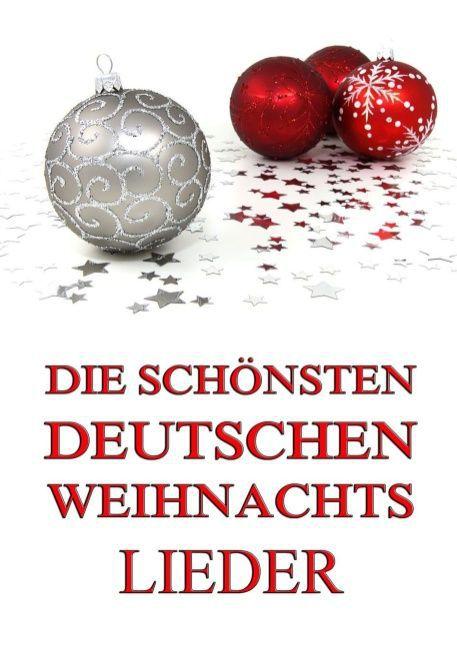 Die schönsten deutschen Weihnachtslieder als Buch