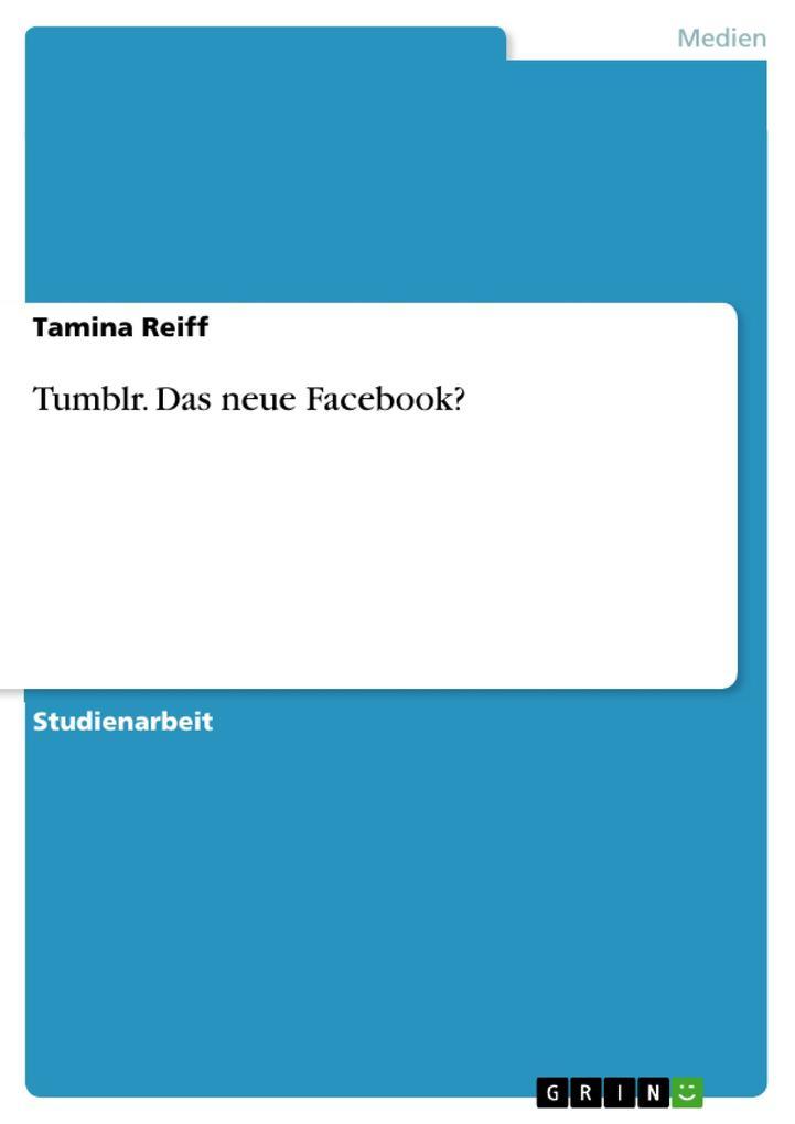Tumblr. Das neue Facebook? als Buch von Tamina ...