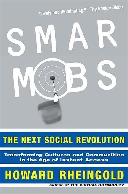 Smart Mobs: The Next Social Revolution als Taschenbuch