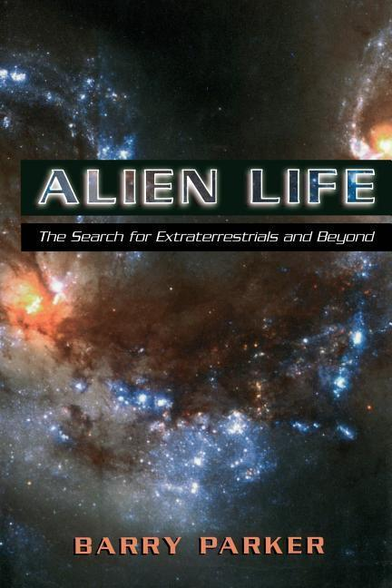 Alien Life: The Search for Extraterrestrials and Beyond als Taschenbuch