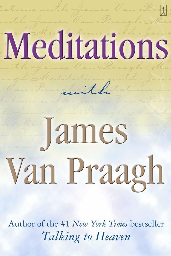 Meditations with James Van Praagh als Taschenbuch