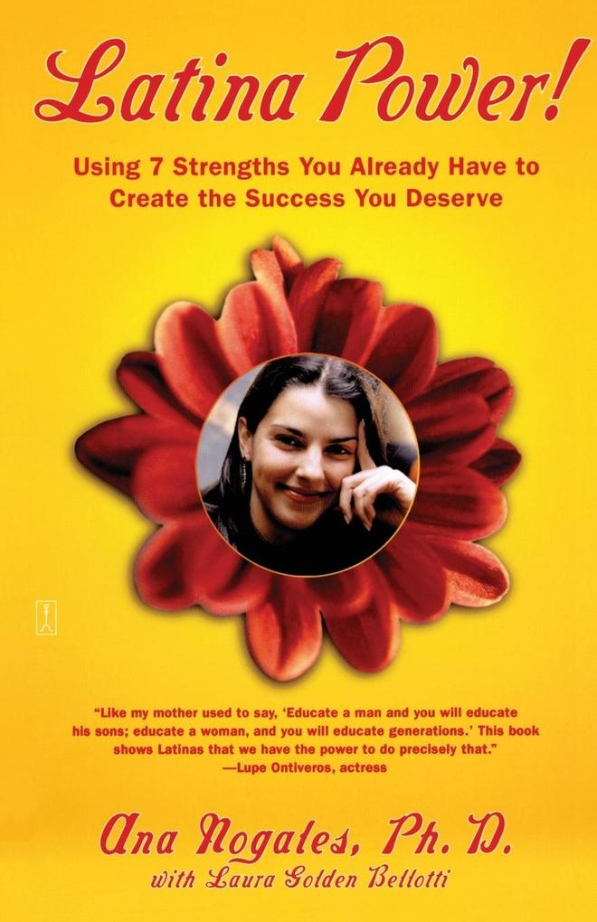 Latina Power!: Using 7 Strengths You Already Have to Create the Success You Deserve als Taschenbuch