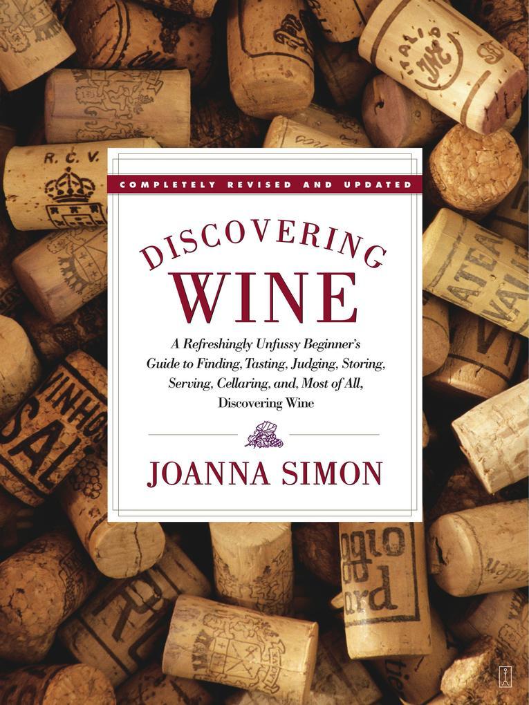 Discovering Wine: Discovering Wine als Taschenbuch