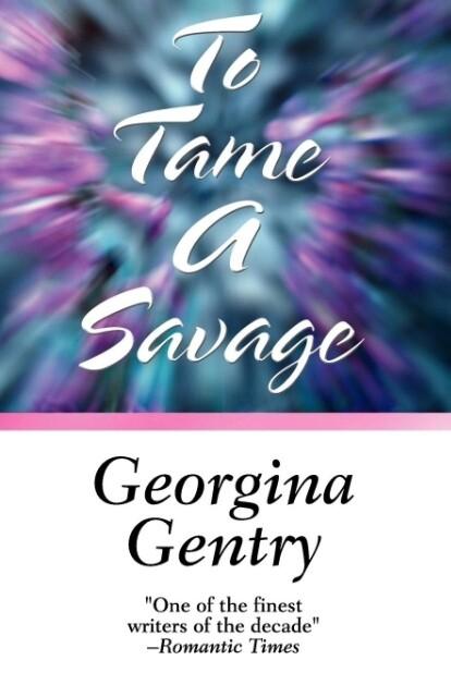 To Tame a Savage als Taschenbuch