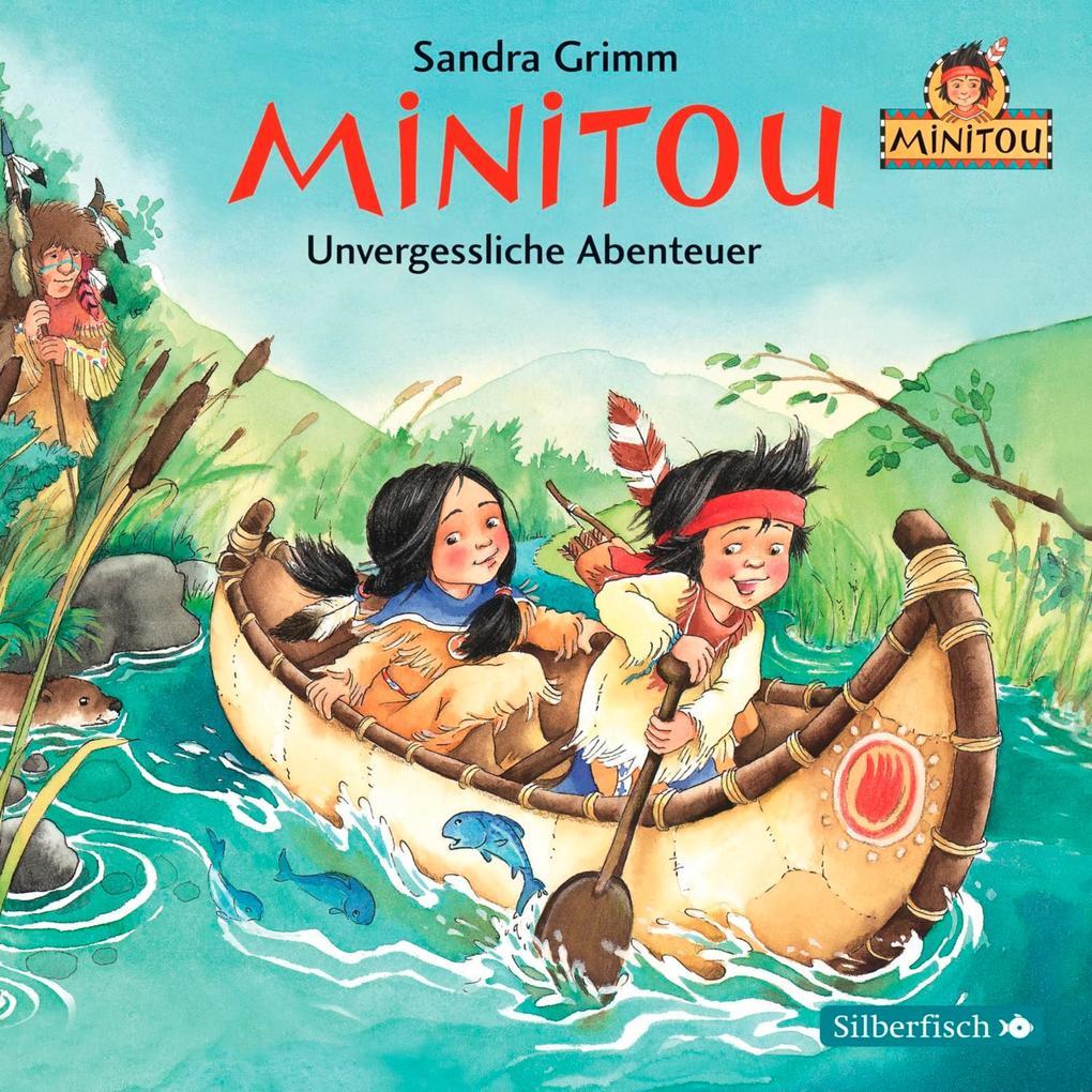 Minitou, Folge 3: Unvergessliche Abenteuer als ...