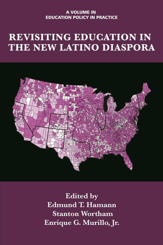 Revisiting Education in the New Latino Diaspora...