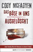 Das Böse in uns/Ausgelöscht - Smoky Barrett, Bd. 3 und Bd. 4