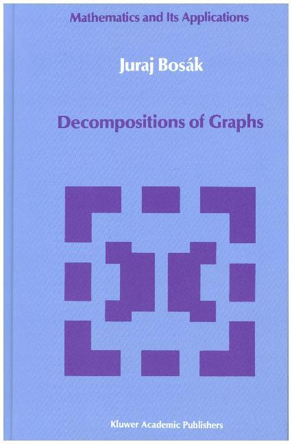 Decompositions of Graphs als Buch
