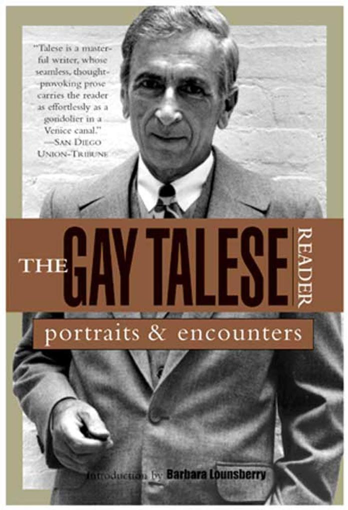 The Gay Talese Reader: Portraits and Encounters als Taschenbuch