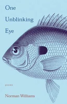 One Unblinking Eye: Poems als Taschenbuch