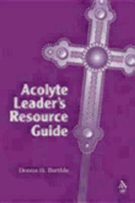 Acolyte Leader's Resource Guide als Taschenbuch
