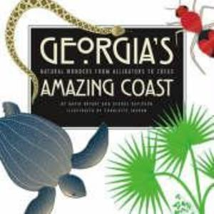 Georgia's Amazing Coast: Natural Wonders from Alligators to Zoeas als Taschenbuch