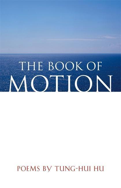 The Book of Motion: Poems als Taschenbuch