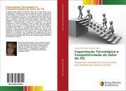 Capacitação Tecnológica e Competitividade do Setor de TIC