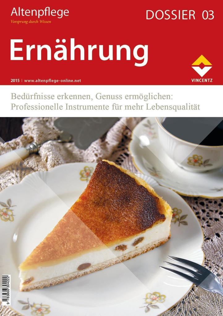 Altenpflege Dossier 03 - Ernährung als Buch von