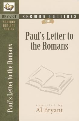Sermon Outlines on Paul's Letter to the Romans als Taschenbuch