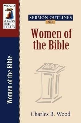 Sermon Outlines on Women of the Bible als Taschenbuch