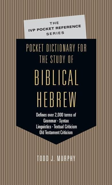 Pocket Dictionary for the Study of Biblical Hebrew als Taschenbuch
