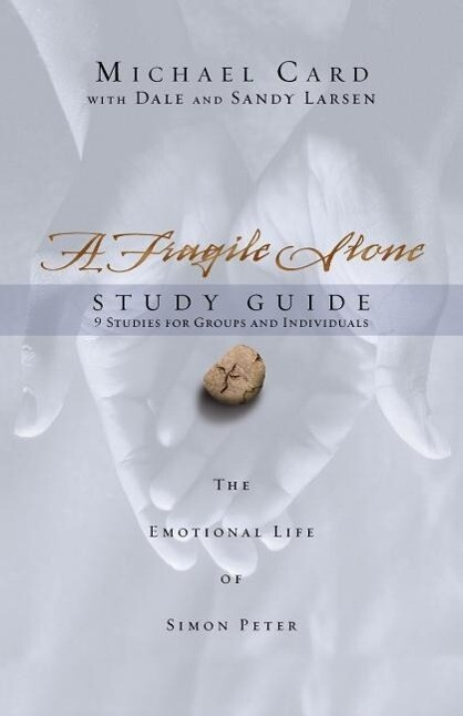A Fragile Stone Study Guide: The Emotional Life of Simon Peter als Taschenbuch