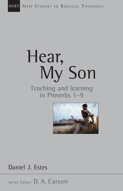 Hear, My Son: Teaching Learning in Proverbs 1-9 als Taschenbuch