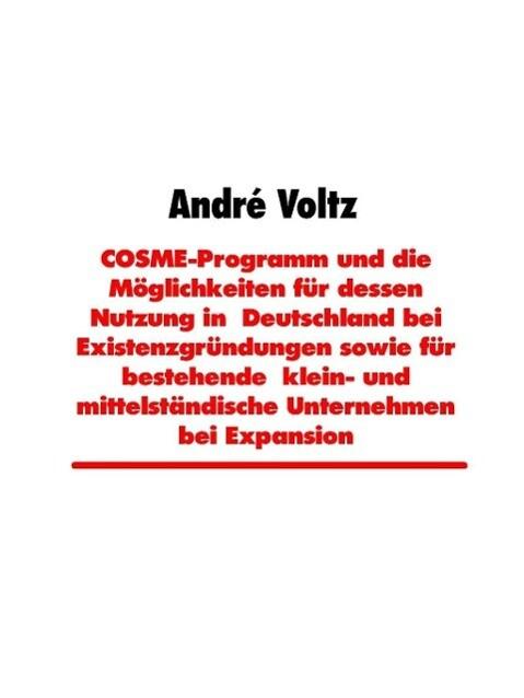 COSME-Programm und die Möglichkeiten für dessen...