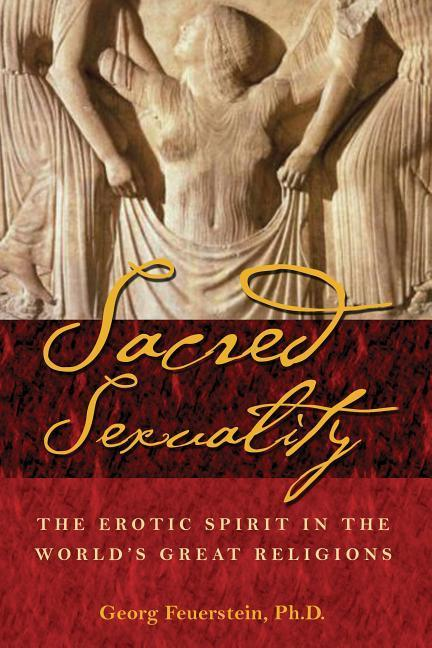 The Sacred Sexuality: The Beljanski Approach to Cellular Health als Taschenbuch