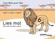 Lies mal 6 - Das Heft mit dem Löwen