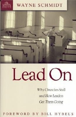 Lead on: Why Churches Stall and How Leaders Get Them Going als Taschenbuch