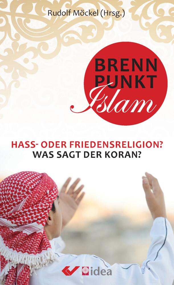 Möckel, R: Brennpunkt Islam als Taschenbuch von...