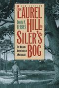 From Laurel Hill to Siler's Bog: The Walking Adventures of a Naturalist