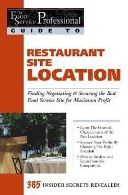 Food Service Professionals Guide to Restaurant Site Location als Taschenbuch