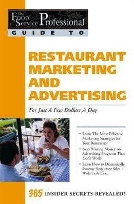 Food Service Professionals Guide to Restaurant Marketing & Advertising als Taschenbuch