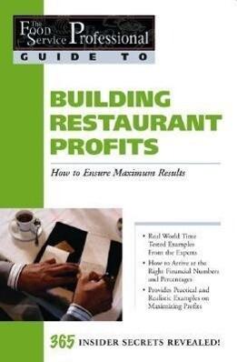 Building Restaurant Profits: How to Ensure Maximum Results als Taschenbuch
