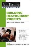 Building Restaurant Profits: How to Ensure Maximum Results