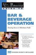 Bar & Beverage Operation: Ensuring Success & Maximum Profit