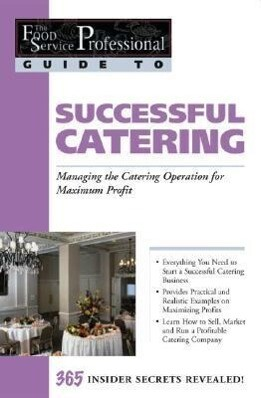 Food Service Professionals Guide to Successful Catering als Taschenbuch