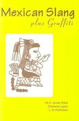 Mexican Slang Plus Graffiti als Taschenbuch