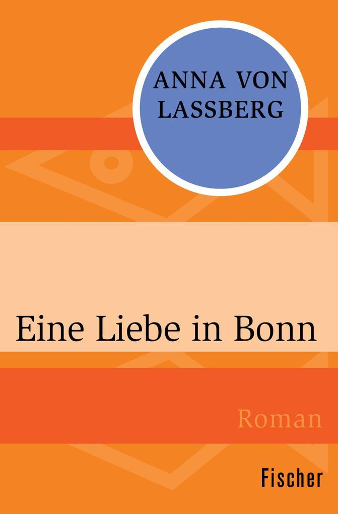 Eine Liebe in Bonn als eBook Download von Anna ...