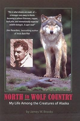 North to Wolf Country: My Life Among the Creatures of Alaska als Taschenbuch