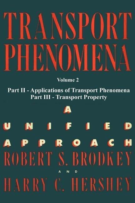 Transport Phenomena: A Unified Aprroach Vol. 2 als Taschenbuch