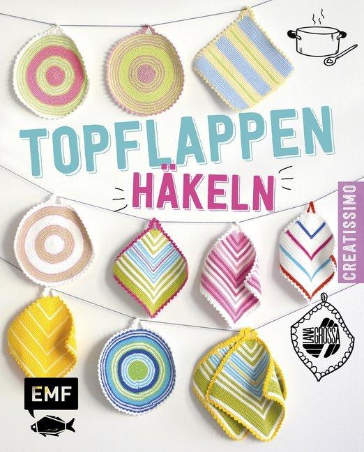 Topflappen Häkeln Buch Bei Hugendubel