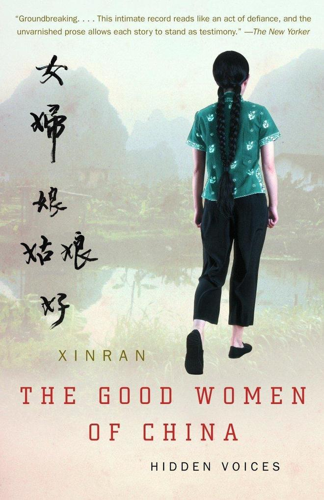 The Good Women of China: Hidden Voices als Taschenbuch