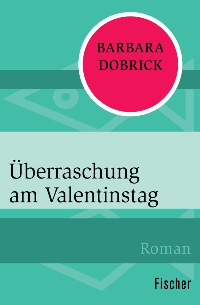 Überraschung am Valentinstag als Taschenbuch vo...