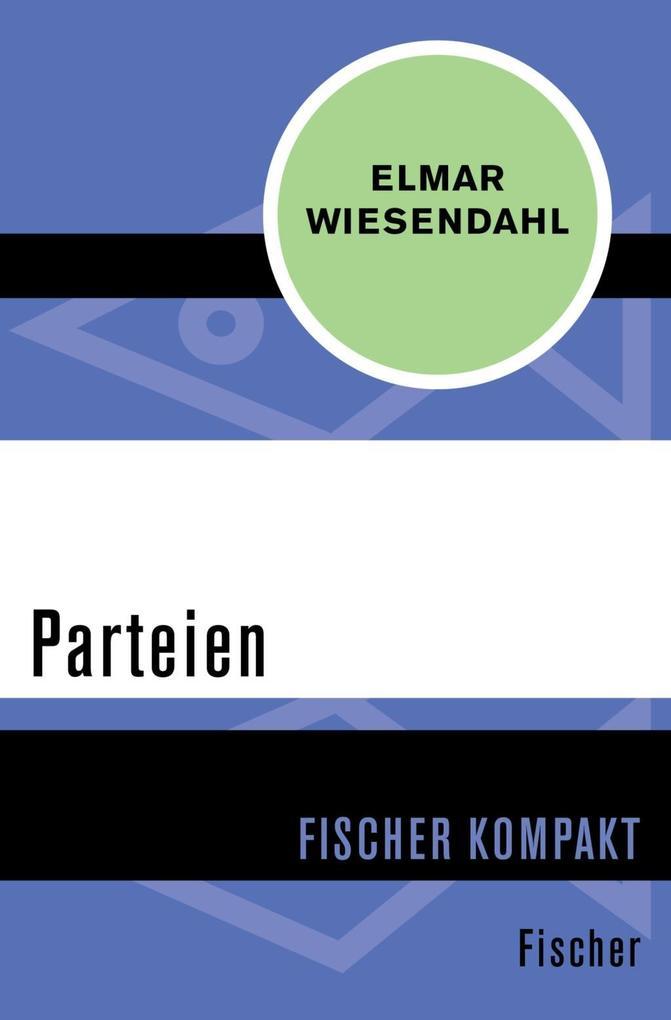 Parteien als Taschenbuch von Elmar Wiesendahl