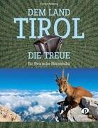 Dem Land Tirol die Treue