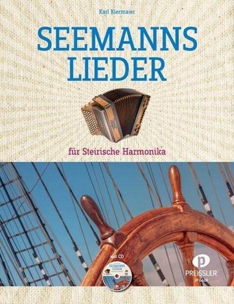 Seemannslieder für Steirische Harmonika als Buc...