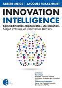 Innovation Intelligence. Commoditization. Digitalization. Acceleration. Major Pressure on Innovation Drivers.