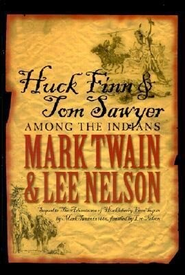 Huck Finn & Tom Sawyer Among the Indians als Buch (gebunden)